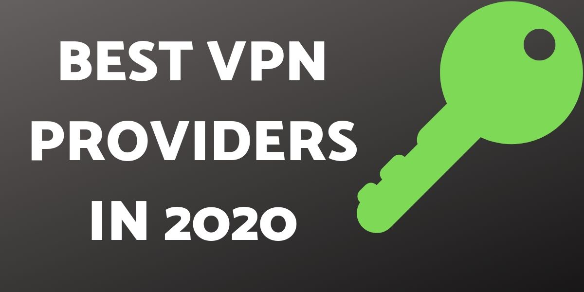 Best Firewall 2020.Best Vpn Providers To Buy In 2020 Check These Top 10 Vpns
